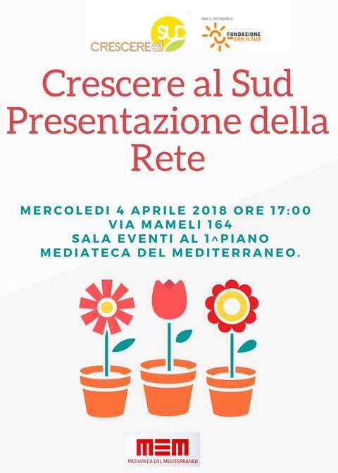 LocandinaRiparte il progetto Crescere al Sud. A Cagliari un incontro per presentare la rete